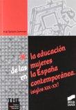 Portada de LA EDUCACION DE LAS MUJERES EN ESPAÑA CONTEMPORANEA