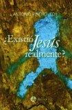 Portada de ¿EXISTIO JESUS REALMENTE?