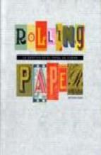Portada de ROLLING PAPER: LA GRAFICA EN EL PAPEL DE FUMAR