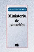 Portada de MINISTERIO DE SANACION