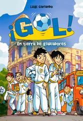 Portada de GOL 11. EN TIERRA DE GLADIADORES