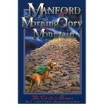 Portada de [( MANFORD OF MORNINGGLORY MOUNTAIN: CIRCLE IS DRAWN BK. 1 )] [BY: MIC LOWTHER] [SEP-2007]