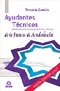 Portada de AYUDANTES TECNICOS DE LA JUNTA DE ANDALUCIA. TEMARIO