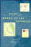 Portada de ATLAS DEL MUNDO DE LAS VIVENCIAS