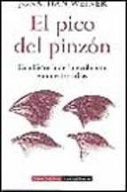Portada de EL PICO DEL PINZON: UNA HISTORIA DE LA EVOLUCION EN NUESTROS DIAS(PREMIO PULITZER)