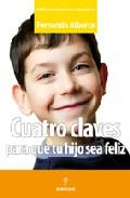 Portada de CUATRO CLAVES PARA QUE TU HIJO SEA FELIZ