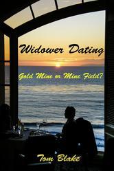 Portada de WIDOWER DATING. GOLD MINE OR MINE FIELD?