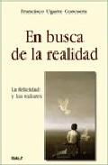 Portada de EN BUSCA DE LA REALIDAD: LA FELICIDAD Y LOS VALORES