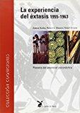 Portada de LA EXPERIENCIA DEL EXTASIS 1955-1963: PIONEROS DEL AMANECER PSICONAUTICO