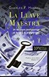 Portada de LA LLAVE MAESTRA: 24 LECCIONES PARA ALCANZAR EL EXITO Y LA PROSPERIDAD