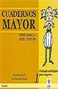 Portada de CUADERNOS MAYOR 1  : FICHAS DE AC TIVIDADES PARA MAYORES