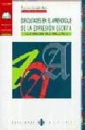 Portada de DIFICULTADES EN EL APRENDIZAJE DE LA EXPRESION ESCRITA: UNA PERSPECTIVA DIDACTIVA