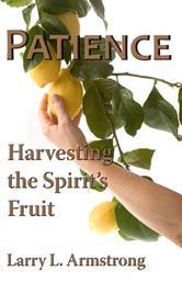 Portada de PATIENCE: HARVESTING THE SPIRIT'S FRUIT