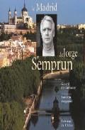 Portada de LE MADRID DE JORGE SEMPRUN