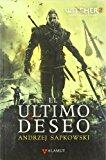 Portada de EL ULTIMO DESEO (ED. ESPECIAL THE WITCHER 2)