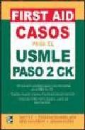 Portada de FIRST AID CASOS PARA USMLE PASO 2