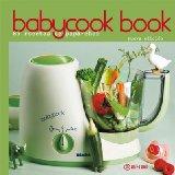 Portada de BABYCOOK BOOK. 85 RECETAS DE PAPA-CHEF
