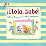 Portada de ¡HOLA, BEBE!: ALBUM DE RECUERDOS DE SU PRIMER AÑO
