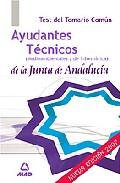 Portada de AYUDANTES TECNICOS DE LA JUNTA DE ANDALUCIA. TEST DEL TEMARIO COMUN