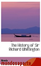 Portada de THE HISTORY OF SIR RICHARD WHITTINGTON
