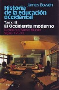 Portada de HISTORIA DE LA EDUCACION OCCIDENTAL : EL OCCIDENTE MODERN O EUROPA Y EL NUEVO MUNDO. SIGLOS XVII-XX