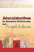 Portada de ADMINISTRATIVOS DE SERVICIOS TRIBUTARIOS DEL PRINCIPADO DE ASTURIAS