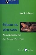 Portada de EDUCAR ES OTRA COSA