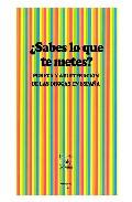 Portada de ¿SABES LO QUE TE METES?: PUREZA Y ADULTERACION DE LAS DROGAS EN ESPAÑA