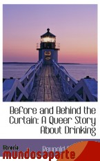 Portada de BEFORE AND BEHIND THE CURTAIN: A QUEER STORY ABOUT DRINKING
