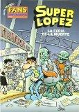 Portada de FANS SUPERLOPEZ Nº 47: LA FERIA DE LA MUERTE