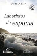 Portada de LABERINTOS DE ESPUMA