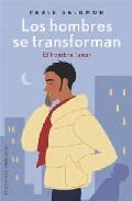 Portada de LOS HOMBRES SE TRANSFORMAN: EL HOMBRE LUNAR