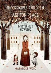 Portada de THE INCORRIGIBLE CHILDREN OF ASHTON PLACE: BOOK I