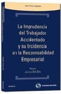 Portada de LA IMPRUDENCIA DEL TRABAJADOR ACCIDENTADO