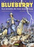 Portada de LA JUVENTUD DE BLUEBERRY: LA SENDA DE LOS MALDITOS, 40