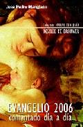Portada de EVANGELIO 2006: COMENTADO DIA A DIA