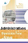 Portada de ADMINISTRATIVOS DE LA DIPUTACION FORAL DE ALAVA. TEST Y SUPUESTOSPRACTICOS