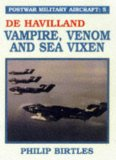 Portada de POSTWAR MILITARY AIRCRAFT: DE HAVILLAND, VAMPIRE, VENOM AND SEA VIXEN V. 5