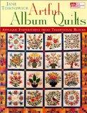 Portada de ARTFUL ALBUM QUILTS: APPLIQUE INSPIRATIONS FROM TRADITIONAL BLOCKS