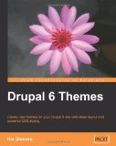 Portada de DRUPAL 6 THEMES: CREATE NEW THEMES FOR YOUR DRUPAL 6 SITE WITH CLEAN LAYOUT AND POWERFUL CSS STYLING