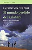 Portada de EL MUNDO PERDIDO DEL KALAHARI: EN BUSCA DE LOS BOSQUIMANOS