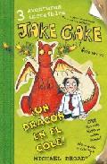 Portada de JAKE CAKE UN DRAGON EN EL COLE