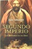 Portada de EL SEGUNDO IMPERIO: LAS MONARQUIAS DE DIOS 4