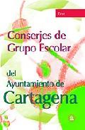 Portada de CONSERJES GRUPO ESCOLAR AYUNTAMIENTO DE CARTAGENA. TEST