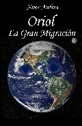 Portada de ORIOL: LA GRAN MIGRACION