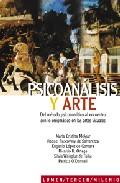 Portada de PSICOANALISIS Y ARTE: EL METODO PSICOANALITICO AL ENCUENTRO CON LO ENIGMATICO EN LAS ARTES VISUALES