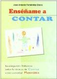 Portada de ENSEÑAME A CONTAR: INVESTIGACION DIDACTICA SOBRE LA TECNICA DE C ONTAR COMO ACTIVIDAD MATEMATICA