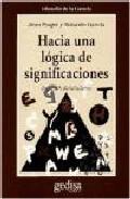 Portada de HACIA UNA LOGICA DE SIGNIFICACIONES