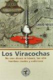 Portada de LOS VIRACOCHAS: NO ERAN DIOSES NI HEROES TAN SOLO HOMBRES CRUELESY CODICIOSOS