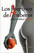 Portada de LOS LIBERTINOS DE AMBERES Y OTROS RELATOS EROTICOS